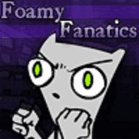 Foamy Fanatics